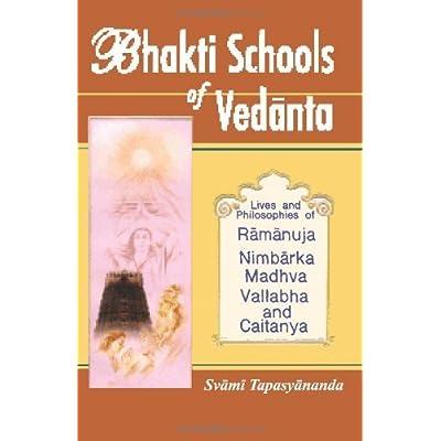 Bhakti Schools Of Vedanta By Swami Tapasyananda 2011 10 26 Pdf Kindle Linfordjere