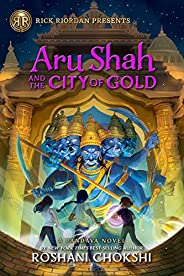 Aru Shah and the City of Gold: A Pandava Novel Book 4 (Pandava Series, 4)