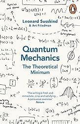 Quantum Mechanics: The Theoretical Minimum by Leonard Susskind (2015-04-30)