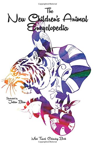 The New Children's Animal Encyclopedia - Anti-stress Relaxation Therapy Colouring Book (for adults and children's): The New Children's Animal Encyclopedia, Animal Encyclopedia Rainforests por Julian Blau