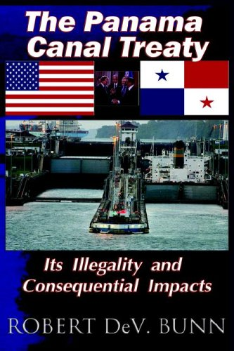 The Panama Canal Treaty: Its Illegalitly and Consequential Impacts (Mexiko Nach Schiff)