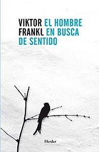 El hombre en busca de sentido par Victor Frankl