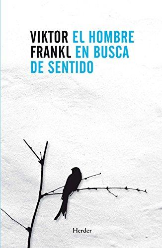 El hombre en busca de sentido por Victor Frankl