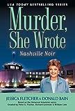 Nashville Noir: A Murder, She Wrote Mystery: A Novel by Jessica Fletcher (2010-04-06)