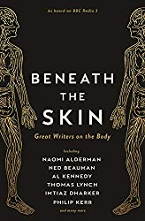 Beneath the Skin: Great Writers on the Body (Wellcome)