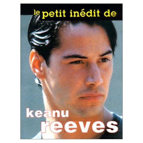 Le Petit inédit de Keanu Reeves