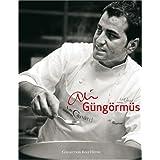 Ali Güngörmüs - Das Kochbuch