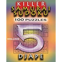 Killer Samurai Sudoku: 100 Puzzles: Volume 5
