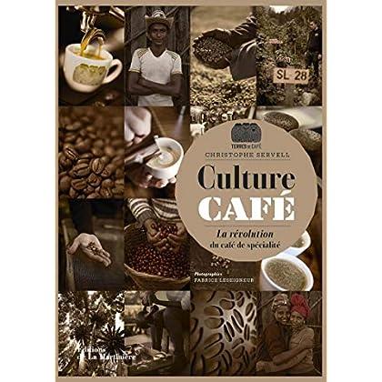 Culture café - La révolution du café de spécialité