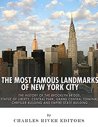 The most famous landmarks of new york city the history of for Iconic new york landmarks