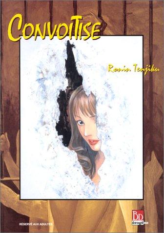 Convoitise par R. Tenjiku