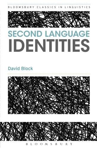 Second Language Identities (Bloomsbury Classics in Linguistics)
