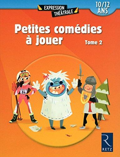 Petites comédies à jouer T. 2 (02)