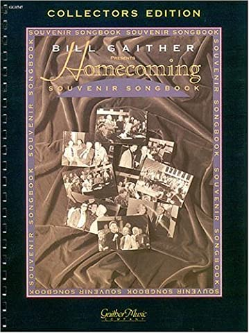 Bill Gaither Presents Homecoming Souvenir Songbook