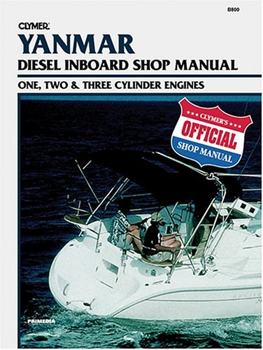 Yanmar 1-, 2-, 3-Cylinder Diesel Inboard Engines: Inboard Shop Manual -