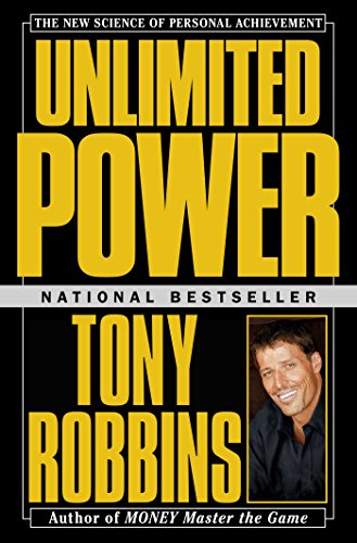Unlimited Power: The New Science Of Personal Achievement (English ...