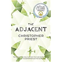 The Adjacent by Christopher Priest (2013-06-20)