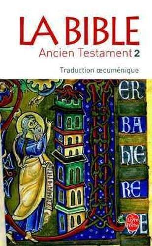 La Bible : Ancien Testament, tome 2 par Collectif