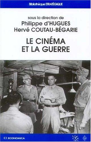 Le cinéma et la guerre