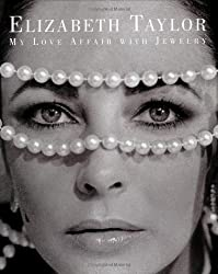 Elizabeth Taylor: My Love Affair With Jewellery