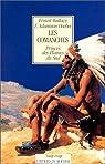 Les Comanches: princes des plaines du Sud par Wallace