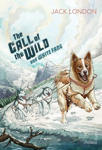 The Call of the Wild and White Fang (Vintage Children's Classics) by Jack London (2013-09-01)