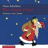 Wer nimmt Oma?: Weihnachtssatiren: 1 CD