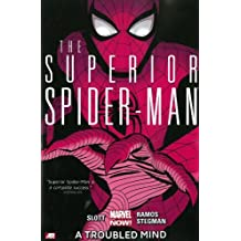 Superior Spider-Man, Vol. 2: A Troubled Mind by Dan Slott (2013-09-10)