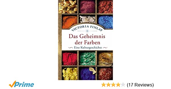 Das Geheimnis der Farben: Eine Kulturgeschichte: Amazon.de: Victoria ...