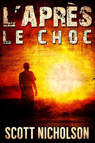 Couverture du livre Le Choc: Un thriller post-apocalyptique (L'Après t. 1)