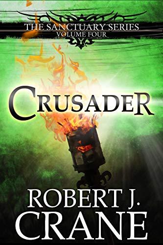 crusader-the-sanctuary-series-book-4-english-edition