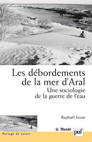 les-debordements-de-la-mer-daral-une-sociologie-de-la-guerre-de-leau