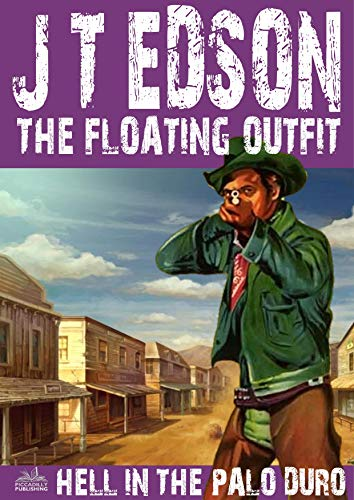 The Floating Outfit 35: Hell in the Palo Duro (A Floating Outfit Western) (English Edition)