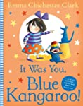 It Was You, Blue Kangaroo (Read Aloud)