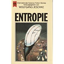 Entropie. Internationale Science Fiction Erzählungen.