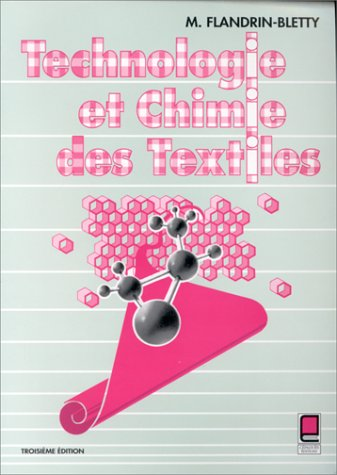 Technologie et chimie des textiles