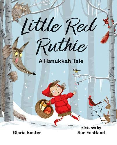 Little Red Ruthie: A Hanukkah Tale por Gloria Koster