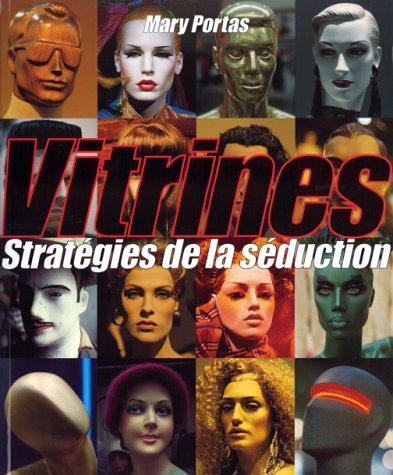Download Vitrines : Stratégies de la séduction