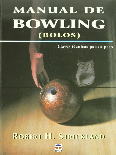 Manual de bowling por Robert H. Strickland