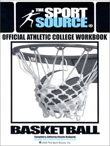 Basketball: Official Athletic College Workbook (Sport Source)