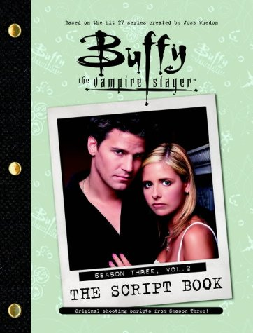 Click for larger image of Buffy the Vampire Slayer Script Book: Season 3, v. 2
