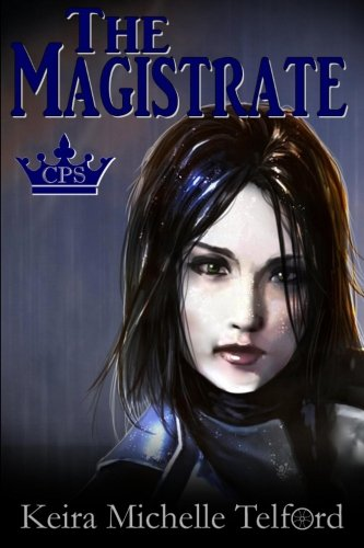 The Magistrate: Volume 1 (The Prisonworld Trilogy)