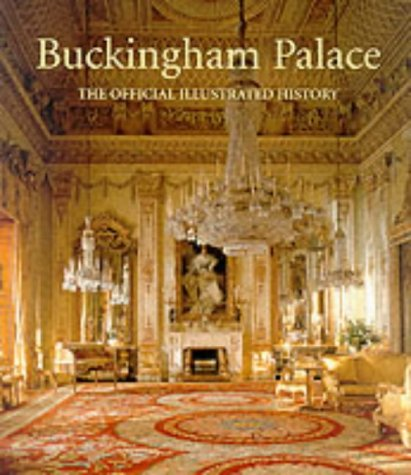Buckingham Palace: The Official History par John Martin Robinson