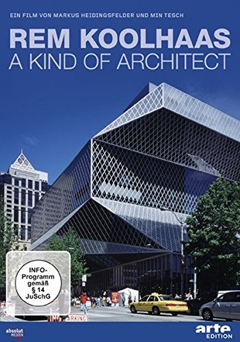Rem Koolhaas - A Kind of Architect [Edizione: Germania]