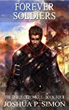 Forever Soldiers: The Tyrus Chronicle - Book Four