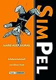 Simpel -Marie-Aude Murail: Schülerarbeitsheft