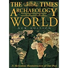 "The ""Times"" Archaeology of the World"