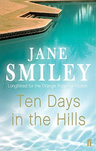 Ten Days in the Hills (English Edition) eBook: Jane Smiley ...