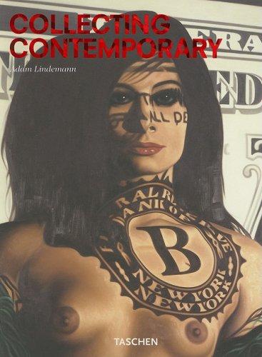 Collecting Contemporary. Ediz. inglese (Varia) por Adam Lindemann