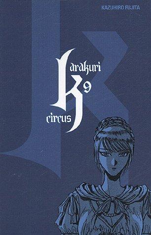 Karakuri Circus Vol.9 par FUJITA Kazuhirô